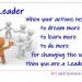 """""""Who is a leader?"""" """"How to identify a leader?"""""""